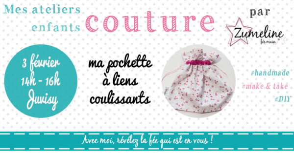 atelier couture zumeline juvisy enfants pochette liens coulissants fevrier 2018